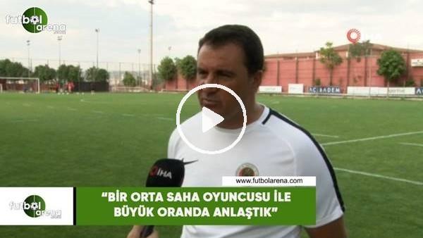 """'Mustafa Kaplan: """"Bir orta saha oyuncusu ile büyük oranda anlaştık"""""""