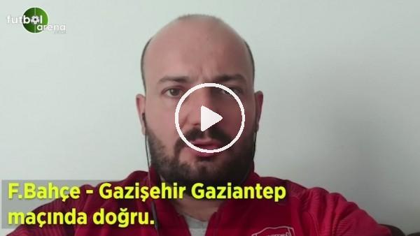 'Fenerbahçe - Gazişehir Gaziantep maçına doğru