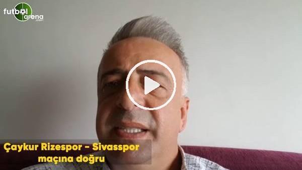 'Çaykur Rizespor - Sivasspor maçına doğru  Selim Denizlap son gelişmeleri aktardı