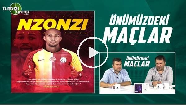 Orhan Uluca ve Sinan Yılmaz, Galatasaray'ın yeni transferi Nzonzi'yi yorumladı
