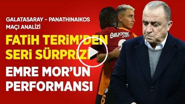 Galatasaray - Panathinaikos Hazırlık Maçı Analizi, Seri Ve Emre Mor Nasıl Oynadı?