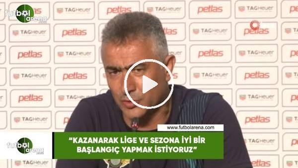 """'Mehmet Altıparmak: """"Kazanarak lige ve sezona iyi bir başlangıç yapmak istiyoruz"""""""