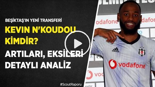 'Beşiktaş'ın Yeni Transferi Georges-Kevin N'Koudou Kimdir? Quaresma'yı Kesebilir Mi?