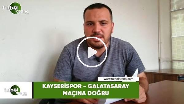 Kayserispor - Galatasaray maçına doğru son gelişmeleri Abdulkadir Paslıoğlu aktardı