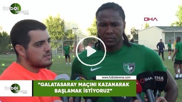 """Rodallga: """"Galatasaray maçını kazanarak başlamak istiyoruz"""""""