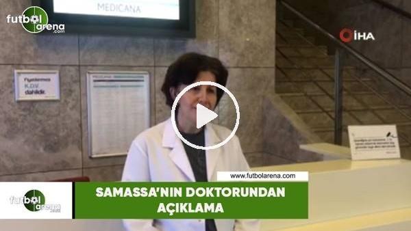 'Samassa'nın doktorundan açıklama