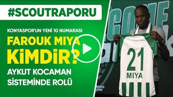 'Konyaspor'un Yeni Transferi Farouk Miya Kimdir? Pozisyonu, Özellikleri, Oyun Tarzı...
