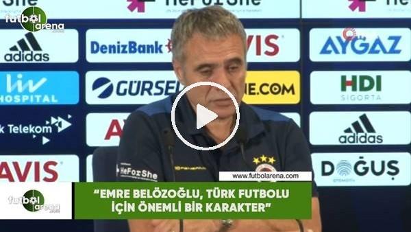 """'Ersun Yanal: """"Emre Belözoğlu, Türk futbolu için önemli bir karakter"""""""