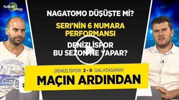 'Denizlispor 2-0 Galatasaray Maçı Analizi, Marcao ve Nagatomo'nun Performansı