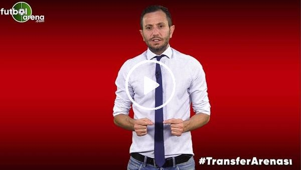'FutbolArena Transfer Arenası (22 Ağustos 2019)