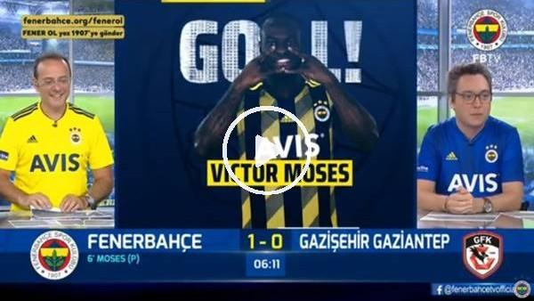 'Moses'in penaltı golünde FB TV spikerleri