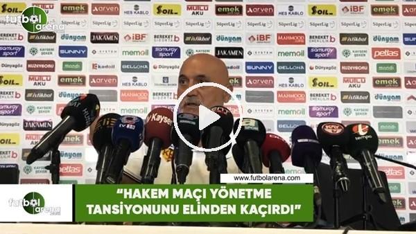 """Hikmet Karaman """"Hakem maçı yönetme tansiyonunu elinden kaçırdı"""""""