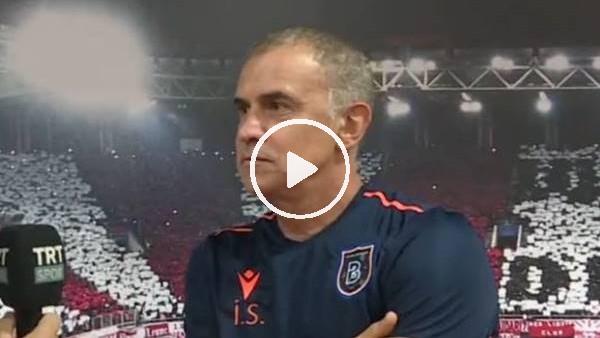 'İrfan Saraloğlu'nun Başakşehir maçı sonrası açıklamaları