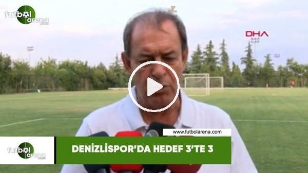 'Denizlispor'da hedef 3'te 3