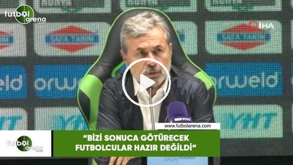 """'Aykut Kocaman: """"Bizi sonuca götürecek futbolcular hazır değildi"""""""