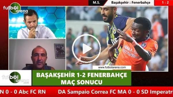 """'Hüseyin Özkök: """"Fenerbahçe'nin asıl sınavı Trabzonspor maçı"""""""