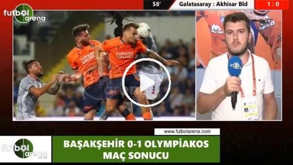"""'Sinan Yılmaz: """"Olympiakos, Başakşehir'den daha akıllıca oynadı"""""""