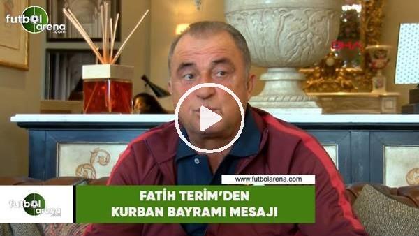 Fatih Terim'den Kurban Bayramı mesajı