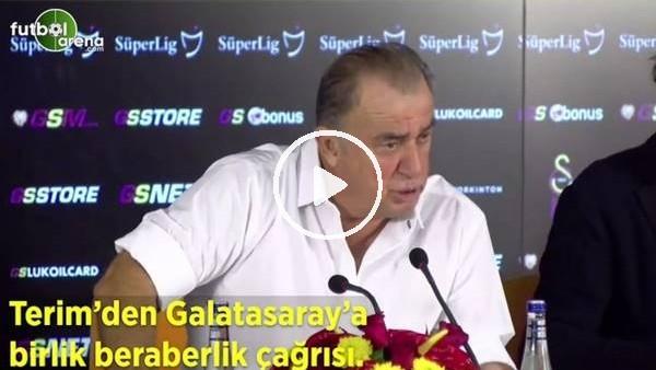 'Fatih Terim'den Galatasaray'a birlik ve beraberlik çağrısı