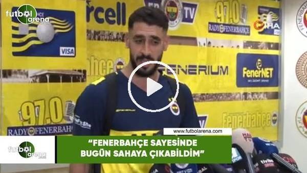 """'Tolga Ciğerci: """"Fenerbahçe sayesinde bugün sahaya çıkabildim"""""""
