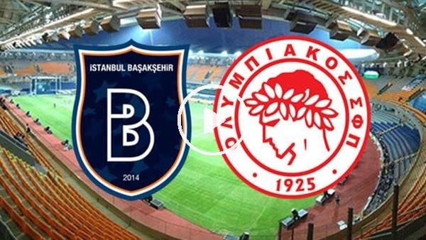 'MAÇ GÜNÜ | Başakşehir - Olympiakos (7.08.2019) (Maç önü)