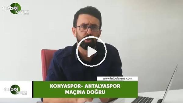 'Konyaspor - Antalyaspor maçına doğru son gelişmeleri Yunus Altınbeyaz aktardı