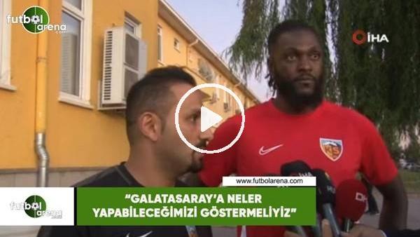 """Adebayor: """"Galatasaray'a neler yapabileceğimizi göstermeliyiz"""""""