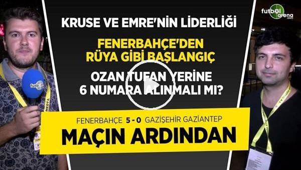 'Fenerbahçe 5-0 Gazişehir Gaziantep Maçı Analizi; Vedat Muriqi, Emre Belözoğlu, Max Kruse