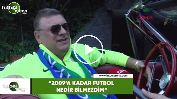 "'Hasan Kartal: ""2009'a kadar futbol nedir bilmezdim"""