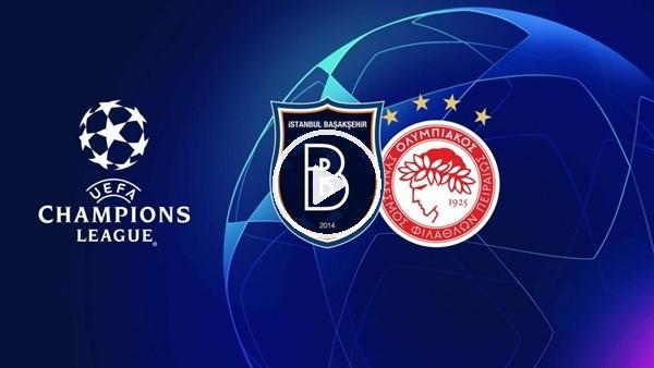 'MAÇ GÜNÜ | Başakşehir - Olympiakos (7.08.2019) (Maç sonu)