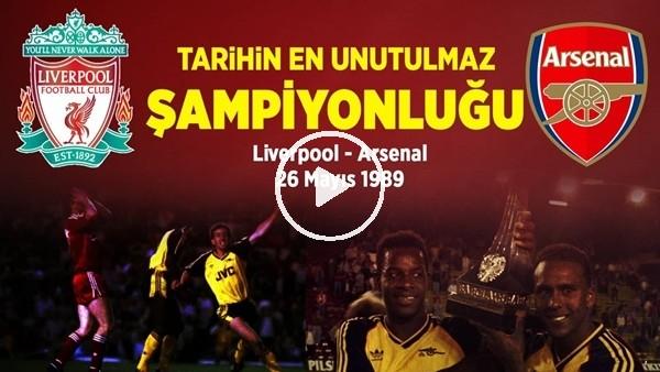 'Tarihin En Unutulmaz Şampiyonluğu! Liverpool - Arsenal