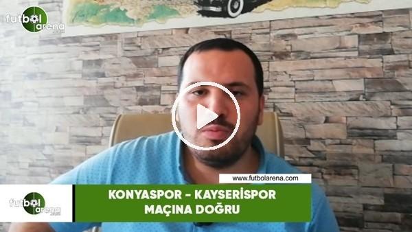 'Konyaspor - Kayserispor maçına doğru son gelişmeleri Abdulkadir Paslıoğlu aktardı