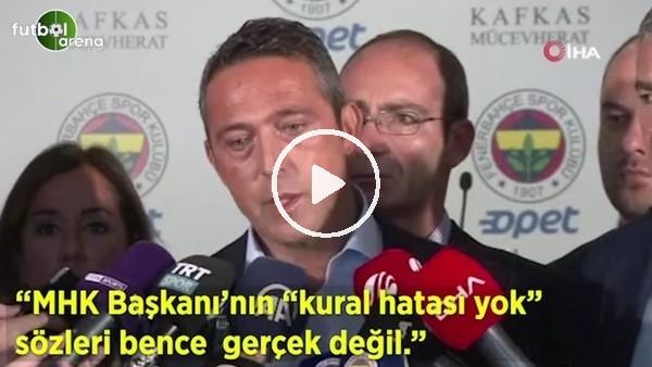 """'Ali Koç: """"MHK Başkanı'nın 'kural hatası yok' sözleri bence gerçek değil"""""""