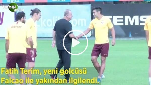 Fatih Terim, yeni golcüsü Falcao ile yakından ilgilendi
