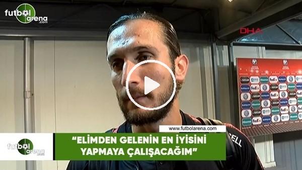 """Yusuf Yazıcı: """"Elimden gelenin en iyisini yapmaya çalışacağım"""""""