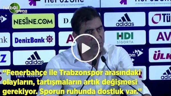 """'Ünal Karaman: """"Fenerbahçe ile Trabzonspor arasındaki olayların, tartışmaların artık değişmesi gerekiyor"""""""