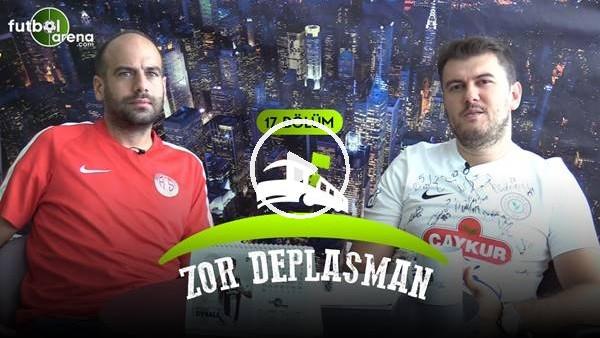Zor Deplasman #17 | Süper Lig ve 1. Lig'de 4. Hafta, Tamer Tuna Gönderilmeli Mi?