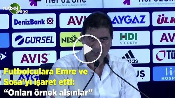 """'Ünal Karaman futbolculara Emre ve Sosa'yı işaret etti! """"Onları örnek alsınlar"""""""