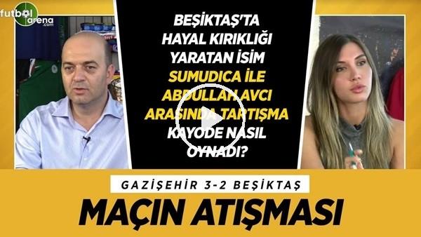 'Ayrıntı #2 | A'dan Z'ye Gazişehir Gaziantep - Beşiktaş Maçı