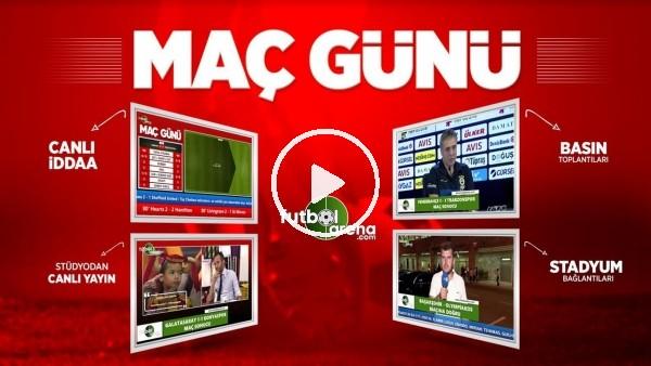 'MAÇ GÜNÜ - Galatasaray - Kasımpaşa canlı iddaa, stattan bağlantılar, uzman yorumları, istatistikler