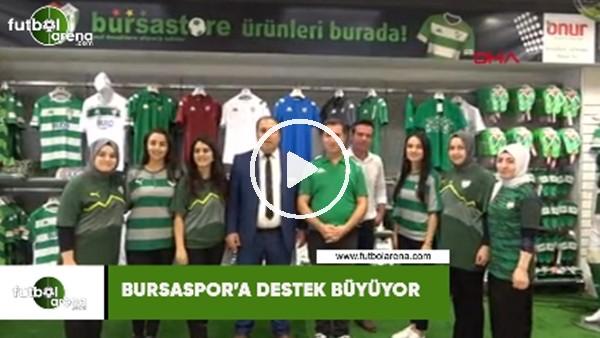 'Bursaspor'a destek büyüyor