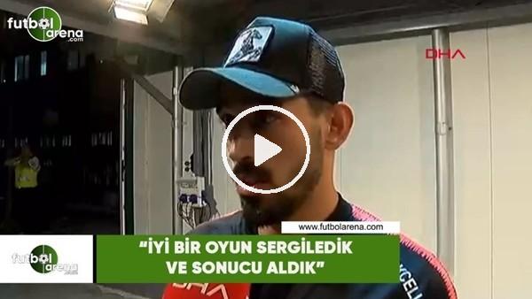 """İrfan Can Kahveci: """"İyi bir oyun sergiledik ve sonucu aldık"""""""