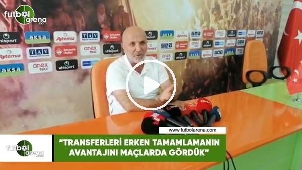 """'Hasan Çavuşoğşu: """"Transferleri erken tamamlamanın avantajını maçlada gördük"""""""