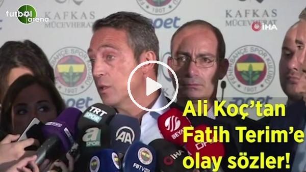 """'Ali Koç'tan Fatih Terim'e: """"Bir insanın sicili nasıl bu kadar bozuk olabilir"""""""