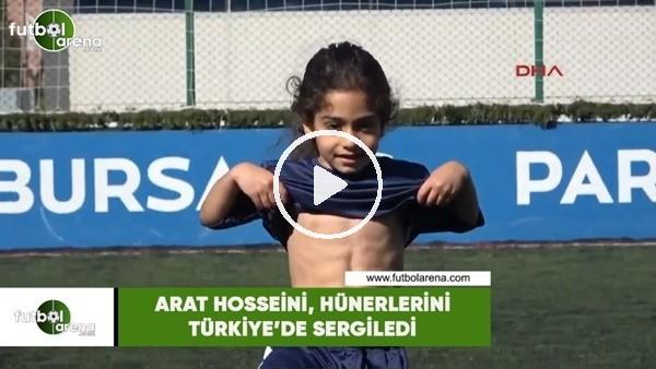 'Arat, hünerlerini Türkiye'de sergiledi