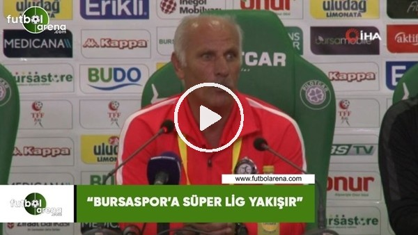 """'Turn İnce: """"Bursaspor'a süper lig yakışır"""""""
