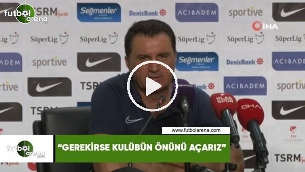 """'Mustafa Kaplan: """"Gerekirse kulübün önünü açarız"""""""
