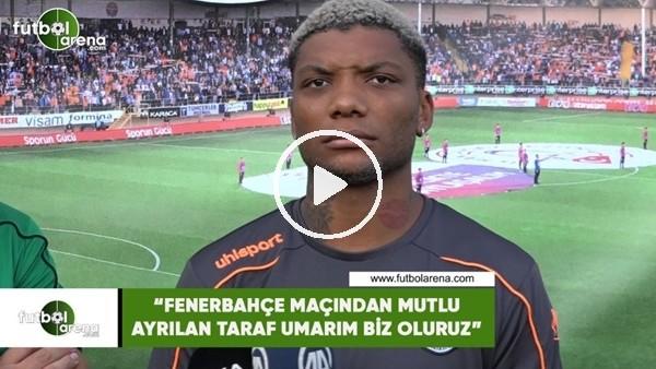 """'Junior Fernandes: """"Fenerbahçe maçından mutlu ayrılan taraf umarım biz oluruz"""""""