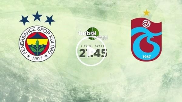 MAÇ GÜNÜ | Fenerbahçe - Trabzonspor (1.09.2019)