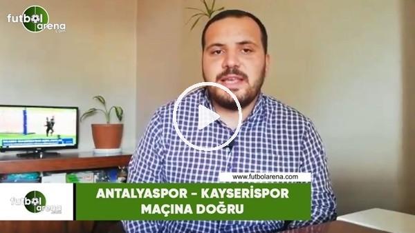 'Antalyaspor - Kayserispor maçına doğru Abdulkadir Paslıoğlu son gelişmeleri aktardı